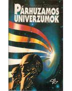 Párhuzamos univerzumok (dedikált) - Hargitai Károly