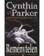 Reménytelen - Cynthia Parker