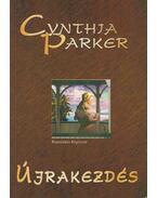 Újrakezdés - Cynthia Parker