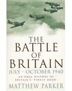 The Battle of Britain - July-October 1940 - PARKER, MATTHEW