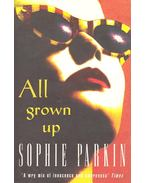All Grown Up - PARKIN, SOPHIE