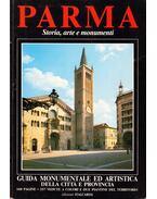 Parma - Storia, arte e monumenti - Maria Cristina Alfieri, Rosella Cattani, Milena Fornari