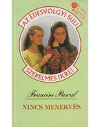 Nincs menekvés - Pascal, Francine