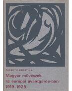 Magyar művészek az európai avantgarde-ban - Passuth Krisztina