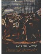A harmadik udvarmester - Passuth László