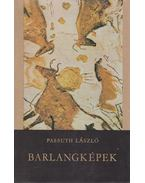 Barlangképek (dedikált) - Passuth László