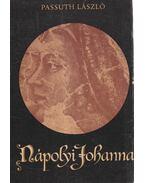 Nápolyi Johanna (dedikált) - Passuth László