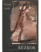 Rézkor (dedikált) - Passuth László