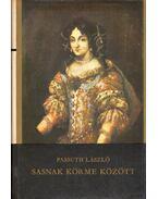 Sasnak körme között (dedikált) - Passuth László