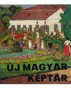 Új Magyar Képtár - Pásztói Margit (főszerk.)