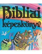 Bibliai képeskönyv - Pataki Mária