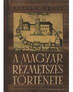 A magyar rézmetszés története - Pataky Dénes