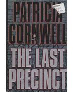 The Last Precinct - Patricia Cornwell