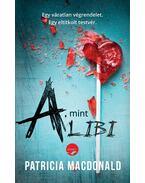 A, mint alibi - Patricia MacDonald