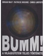 Bumm! - Patrick Moore, Brian May, Chris Lintott