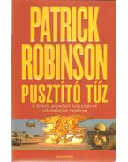 Pusztító tűz - Patrick Robinson