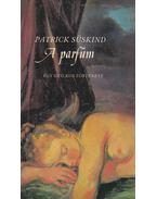 A parfüm - Patrick Süskind