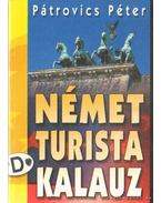 Német turista kalauz - Pátrovics Péter