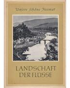 Landschaft der Flüsse - Paul Beyer