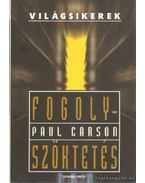 Fogolyszöktetés - Paul Carson
