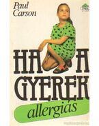 Ha a gyerek allergiás - Paul Carson