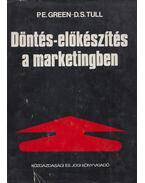 Döntés-előkészítés a marketingben - Paul E. Green, Donald S. Tull