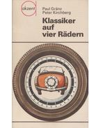 Klassiker auf vier Rädern - Paul Gränz, Kirchberg, Peter