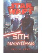 STAR WARS: SITH NAGYURAK - Paul S. Kemp