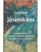 Járványok kora - Paul W. Ewald