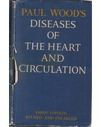 Diseases of the Heart and Circulation - Paul Wood
