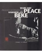 Háborúk és béke - Wars and Peace - Paulius, Normantas