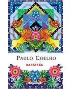 Barátság - Paulo Coelho