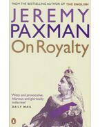 On Royalty - Paxman, Jeremy