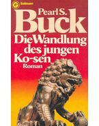 Die Wandlung des jungen Ko-sen - Pearl S. Buck