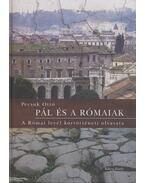 Pál és a rómaiak - Pecsuk Ottó