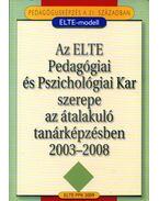 Pedagógusképzés a 21.században - ELTE-modell