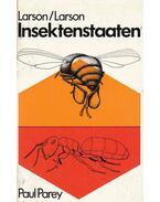 Insektenstaaten - Peggy Pickering Larson, Mervin W. Larson