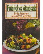 Fortélyok és jótanácsok sütéshez, főzéshez és mindenféle házimunkához - Pelle Józsefné