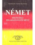 Német Felvételi Feladatgyűjtemény - PÉNTEK, BERNADETT - NÉMETHNÉ, GÁBOR KRISZTINA