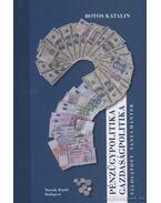Pénzügypolitika-gazdaságpolitika - Botos Katalin