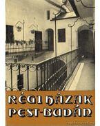 Régi házak Pest-Budán - Pereházy Károly