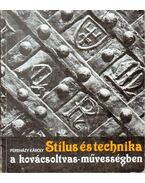 Stílus és technika a kovácsoltvas-művességben - Pereházy Károly