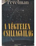 A végtelen csillagvilág - Perelman, J.I.