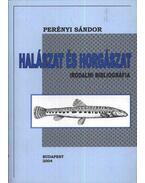 Halászat és horgászat - Perényi Sándor