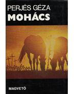 Mohács - Perjés Géza