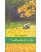 A boldog élet filozófiája - Perlaky Lajos
