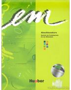 Em Abschlusskurs (könyv+CD) - Perlmann-Balme, Michaela, Schwalb, Susanne, Weers, Dörte