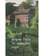 Az ismeretlen sziget - Perry, Jacqes