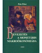Bevezetés a monetáris makroökonómiába - Pete Péter