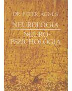 Neurológia - Neuropszichológia (dedikált) - Péter Ágnes
